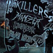KILLERS + MANZER + KLOOTZAK + SILVER MACHINE @ Bressuire (79)