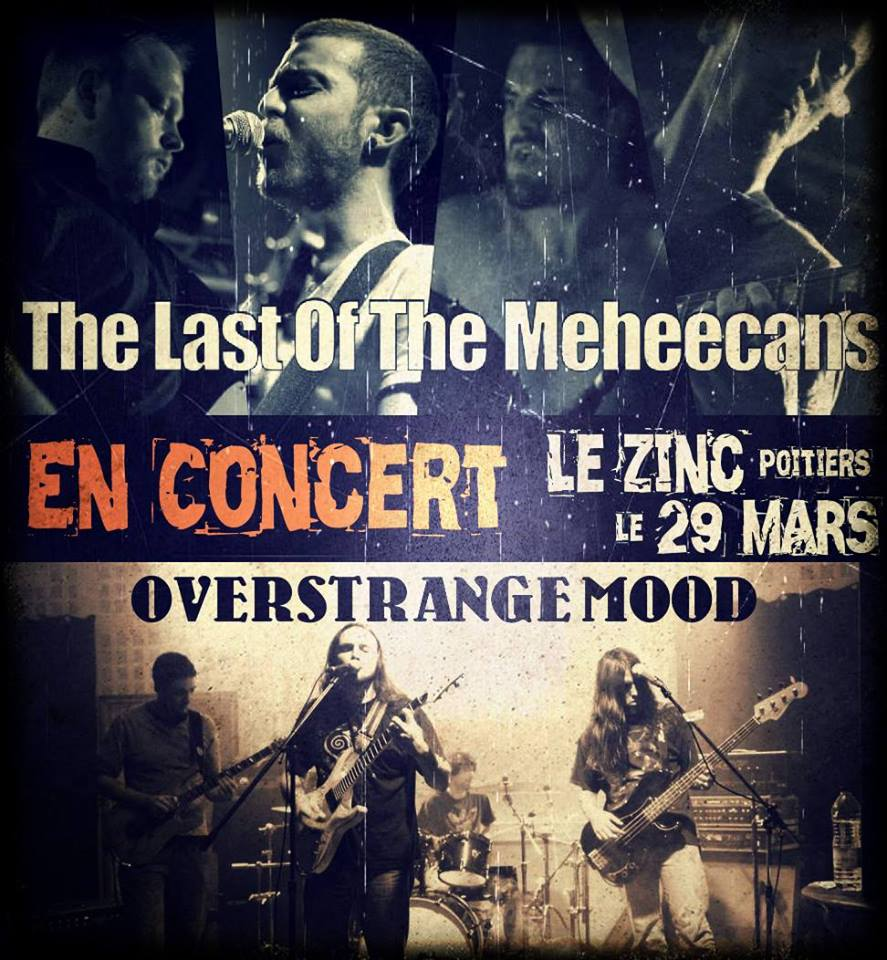 THE LAST OF THE MEHEECANS + OVERSTRANGE MOOD @ Poitiers (86)